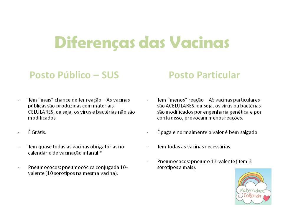 diferenca das vacinas do posto e particular