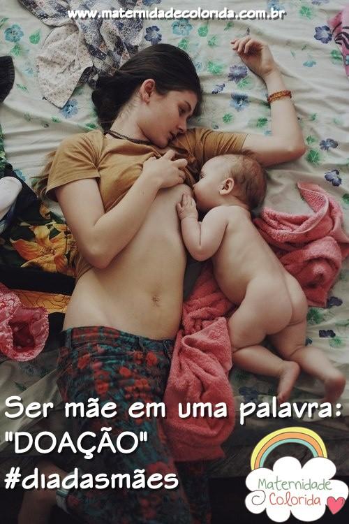 dias das mães - ser mãe